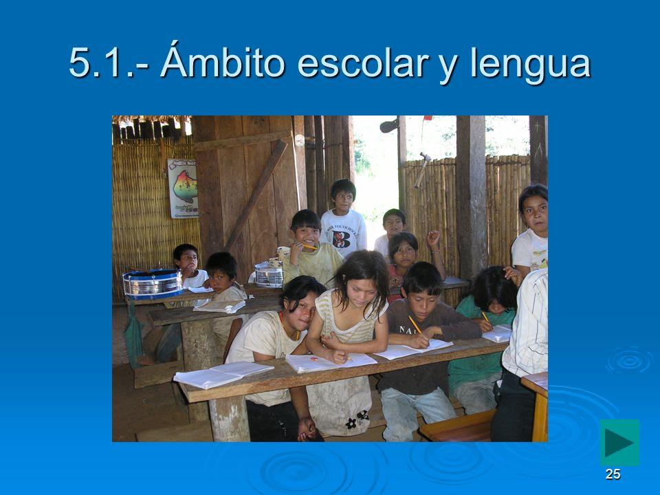 5.1.- Ámbito escolar y lengua
