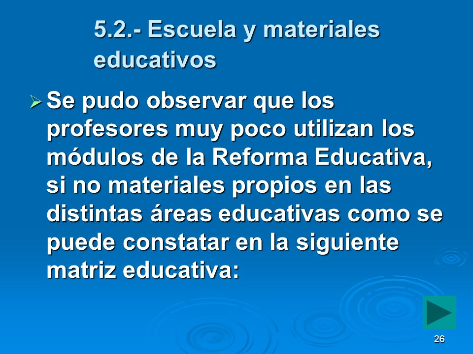 5.2.- Escuela y materiales educativos
