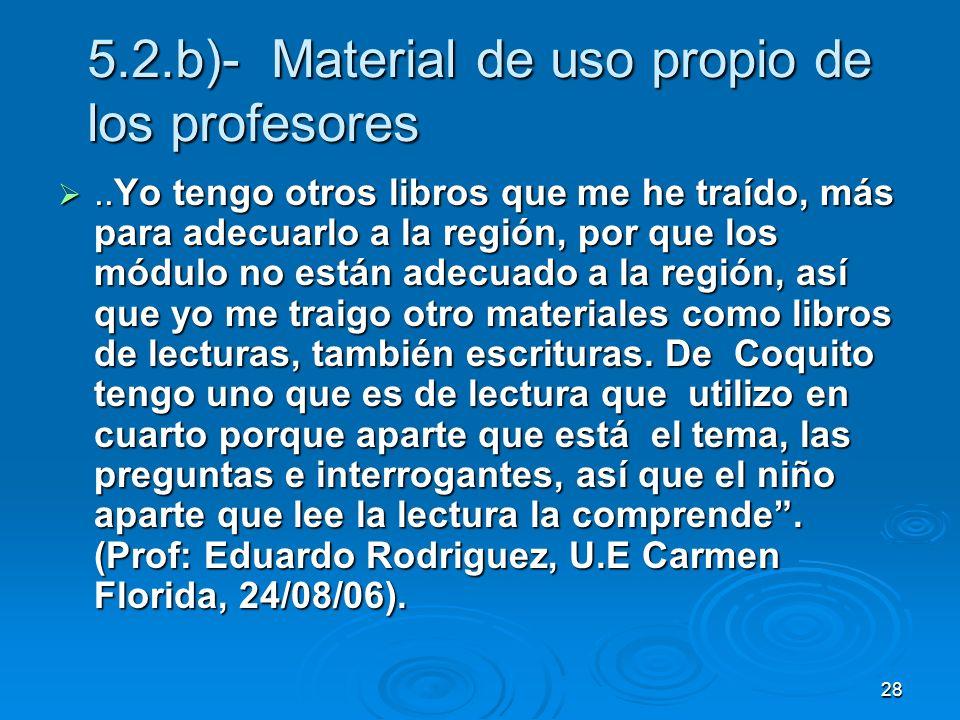 5.2.b)- Material de uso propio de los profesores