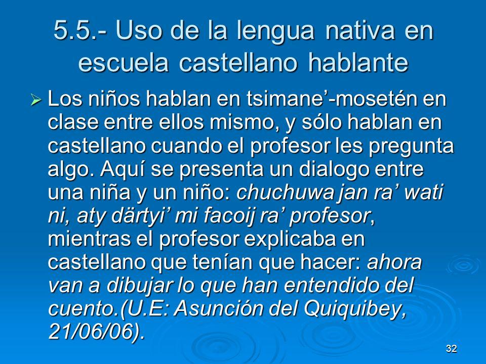 5.5.- Uso de la lengua nativa en escuela castellano hablante