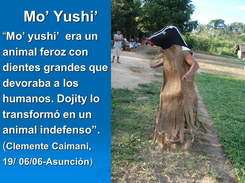 Mo' Yushi' Mo' yushi' era un animal feroz con dientes grandes que