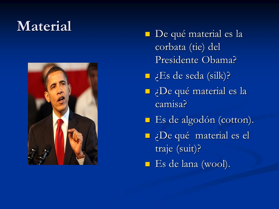 Material De qué material es la corbata (tie) del Presidente Obama