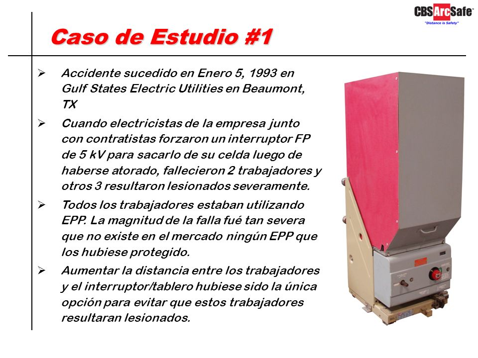 Caso de Estudio #1 Accidente sucedido en Enero 5, 1993 en Gulf States Electric Utilities en Beaumont, TX.