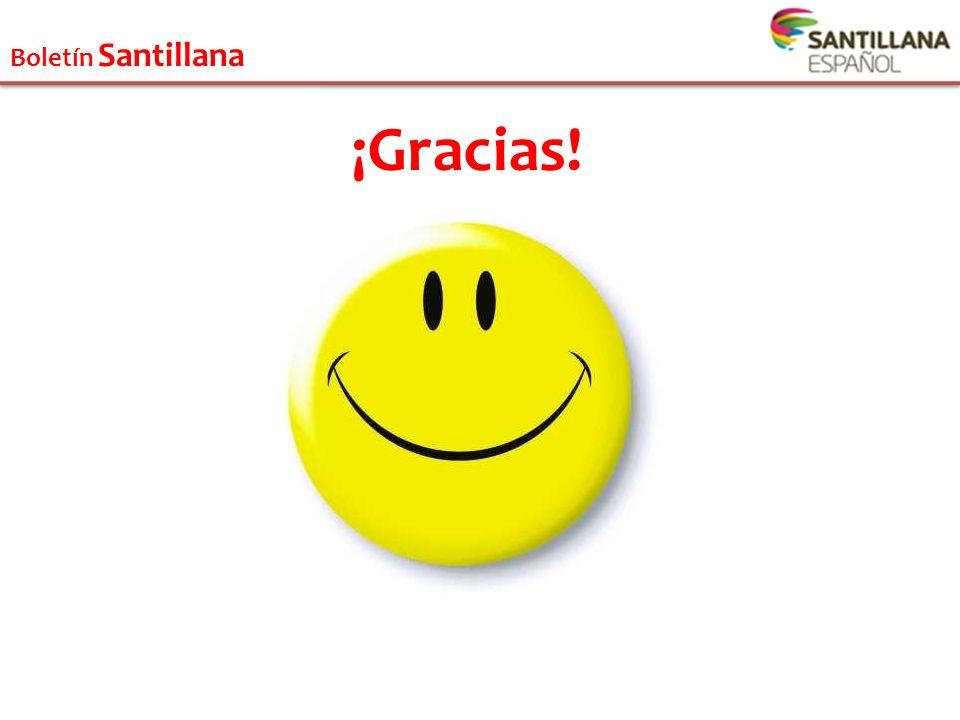 Boletín Santillana ¡Gracias!