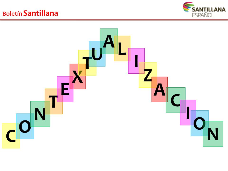 Boletín Santillana A L U I T X Z E A T C N I O O N C