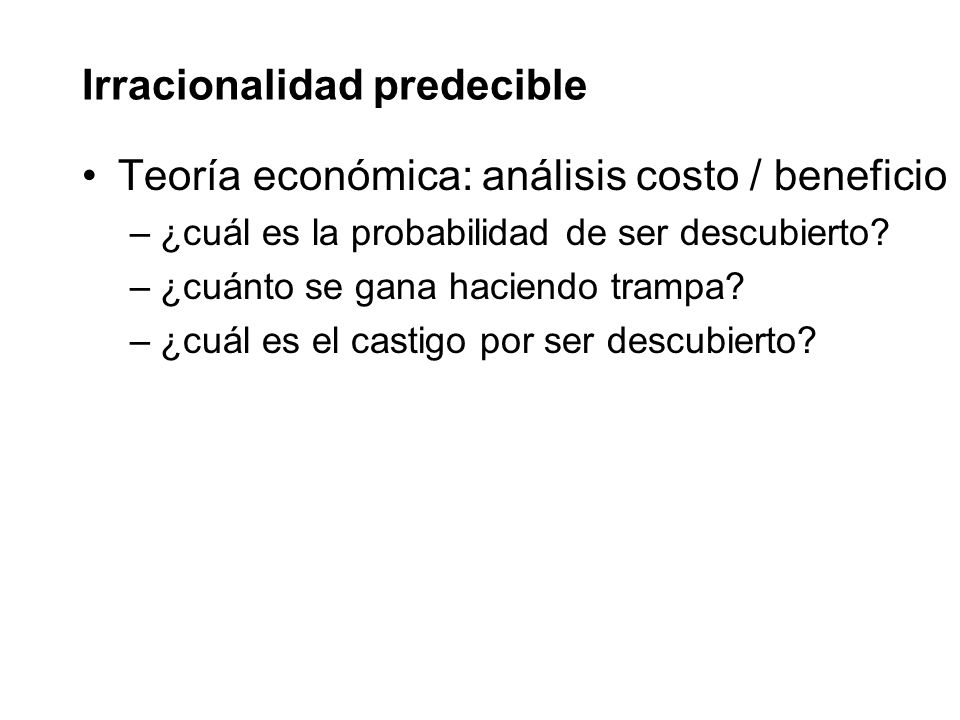 Irracionalidad predecible