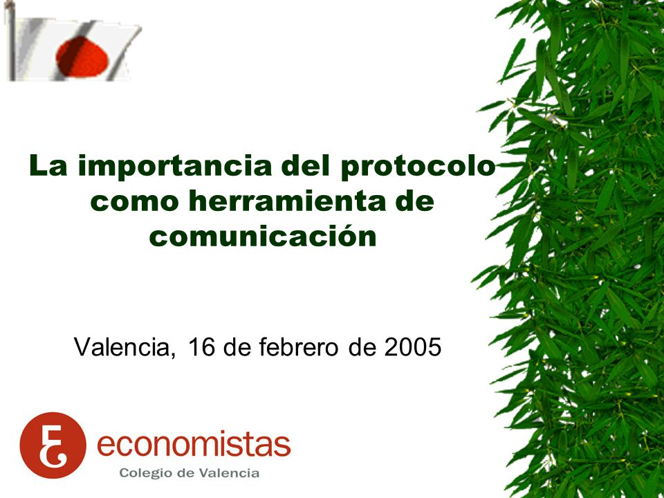 La importancia del protocolo como herramienta de comunicación