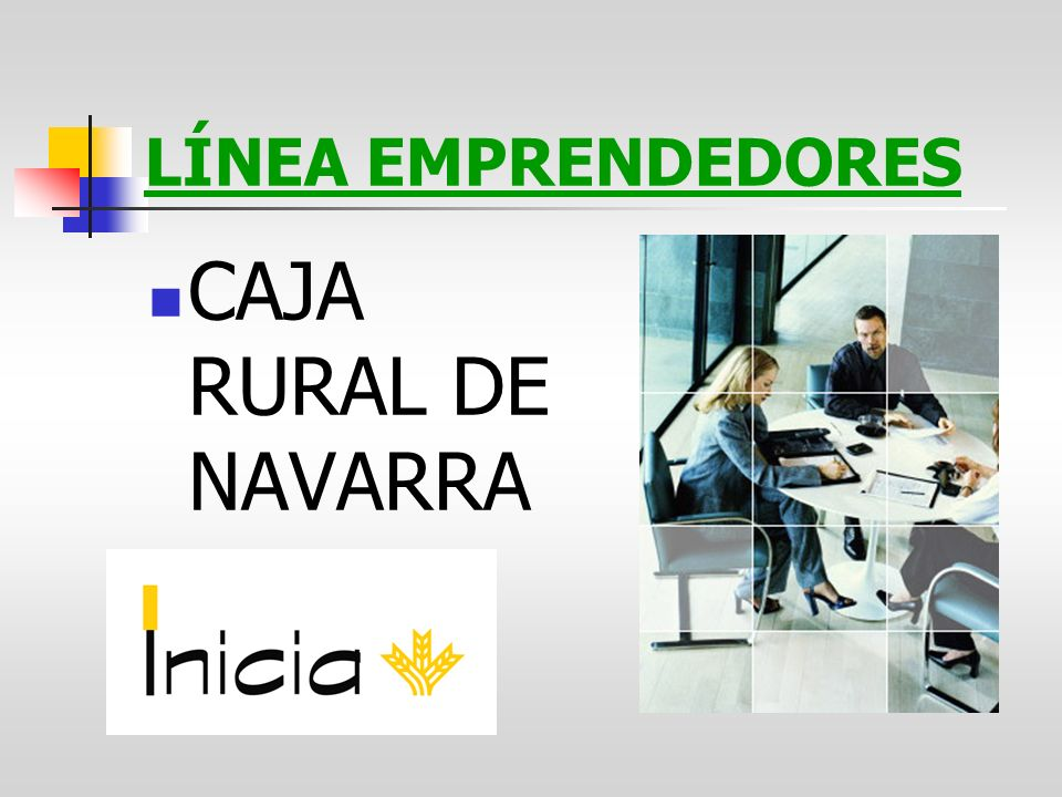 LÍNEA EMPRENDEDORES CAJA RURAL DE NAVARRA