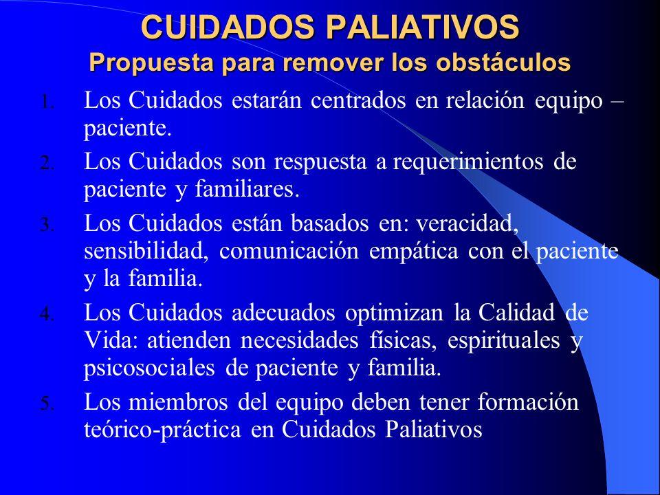 CUIDADOS PALIATIVOS Propuesta para remover los obstáculos