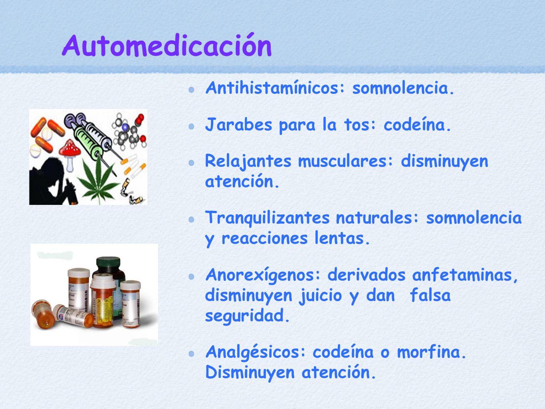 Automedicación Antihistamínicos: somnolencia.