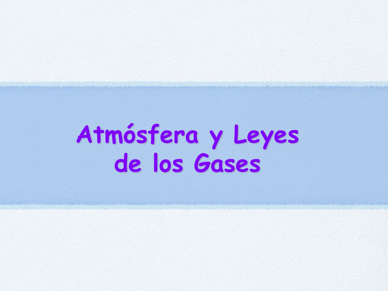 Atmósfera y Leyes de los Gases