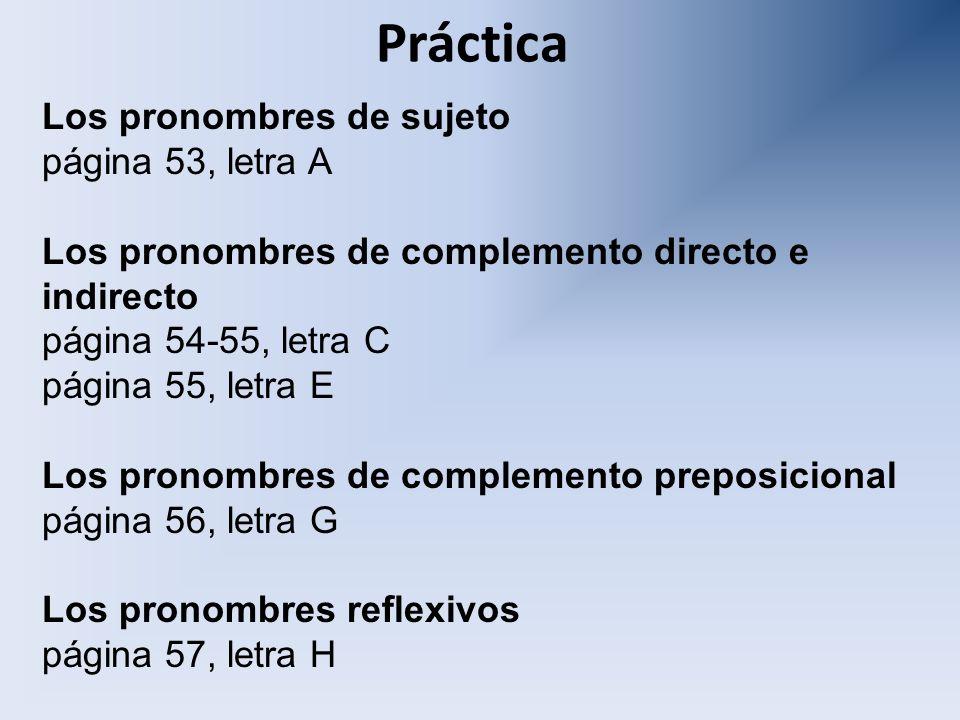 Práctica Los pronombres de sujeto página 53, letra A
