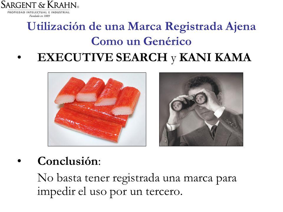 Utilización de una Marca Registrada Ajena Como un Genérico