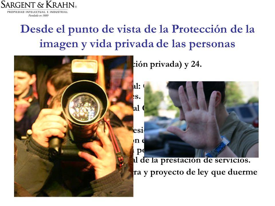 Desde el punto de vista de la Protección de la imagen y vida privada de las personas