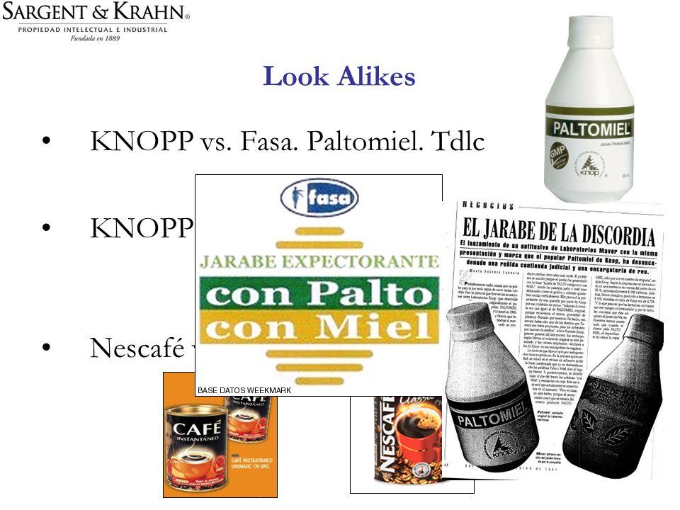 Look Alikes KNOPP vs. Fasa. Paltomiel. Tdlc KNOPP vs. Maver. Crimen Nescafé vs. Café Unimarc. CPC.