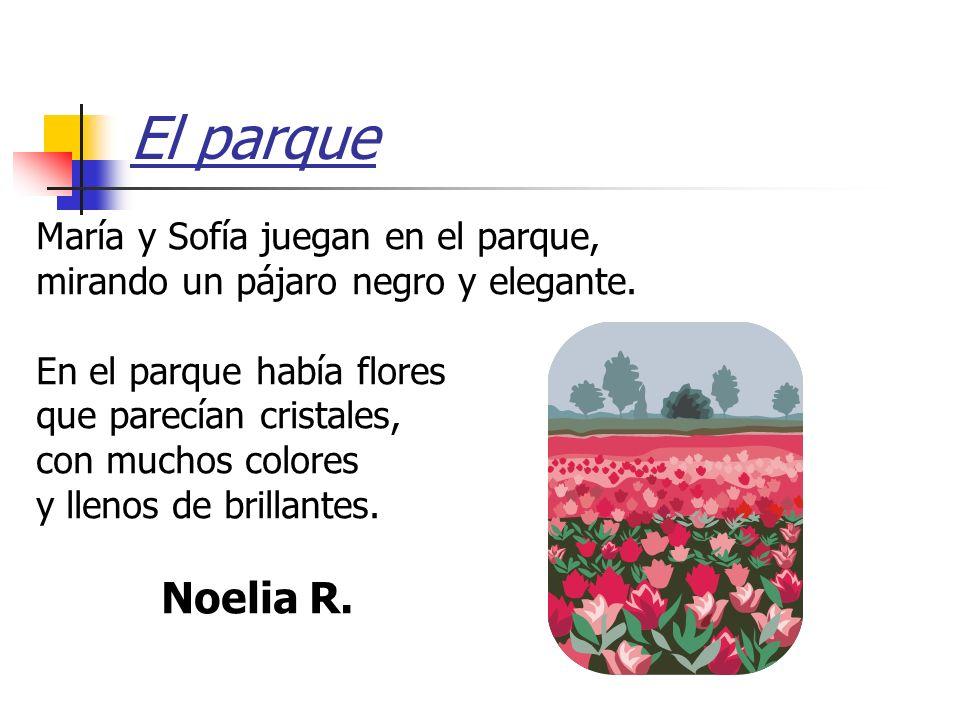 El parque Noelia R. María y Sofía juegan en el parque,