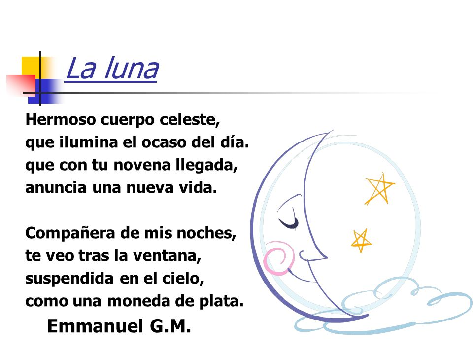 La luna Emmanuel G.M. Hermoso cuerpo celeste,