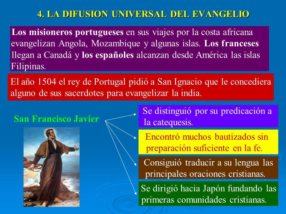4. LA DIFUSION UNIVERSAL DEL EVANGELIO