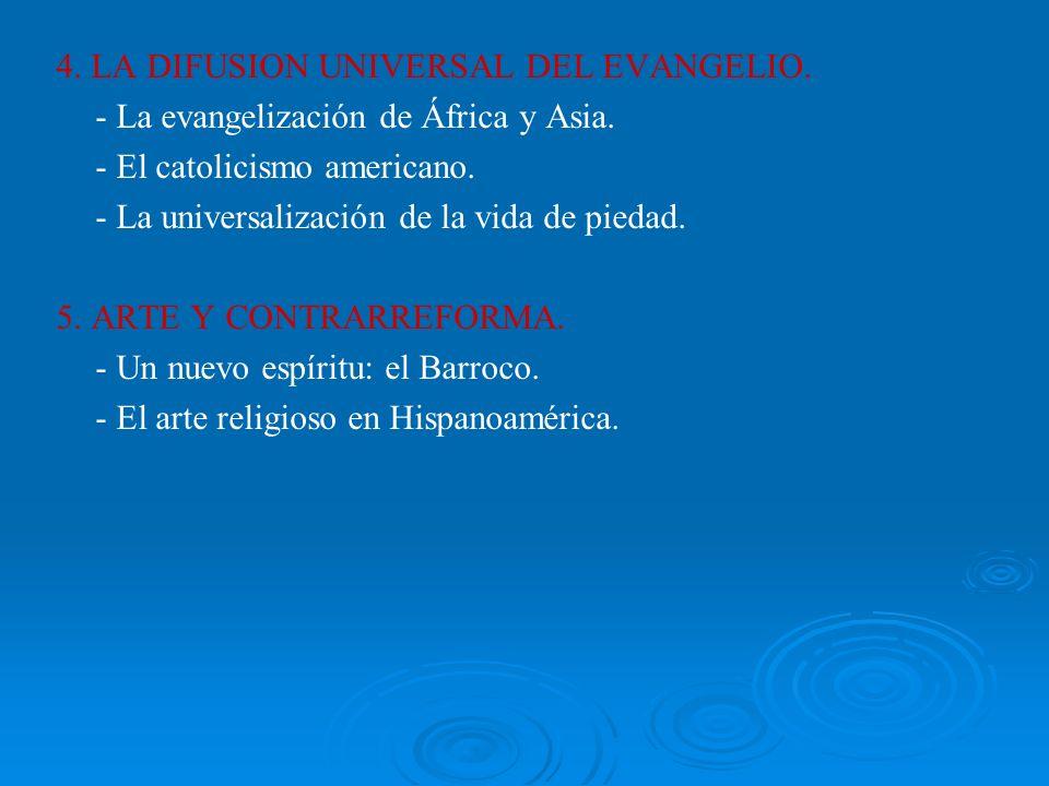 4. LA DIFUSION UNIVERSAL DEL EVANGELIO.