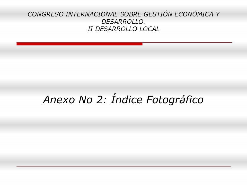 Anexo No 2: Índice Fotográfico