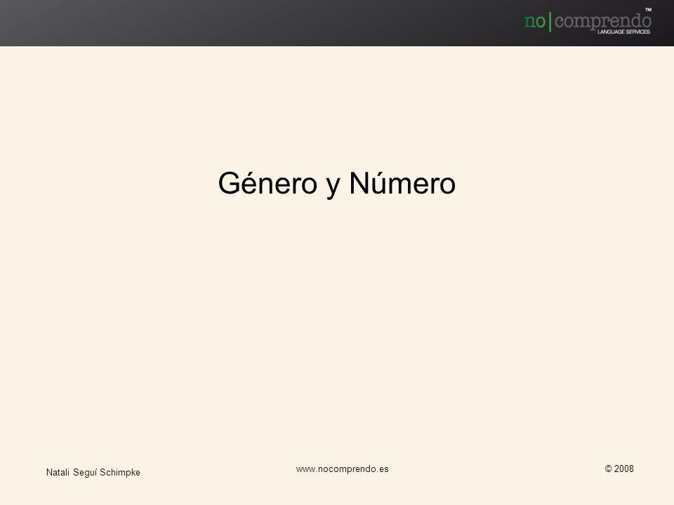 Género y Número Natali Seguí Schimpke www.nocomprendo.es