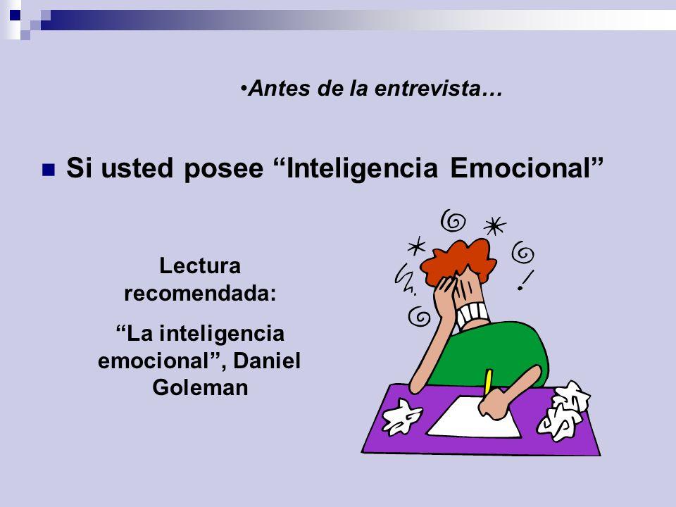 Antes de la entrevista… La inteligencia emocional , Daniel Goleman