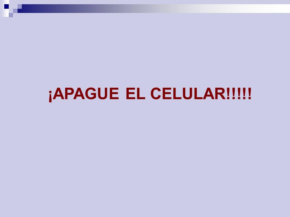 ¡APAGUE EL CELULAR!!!!!