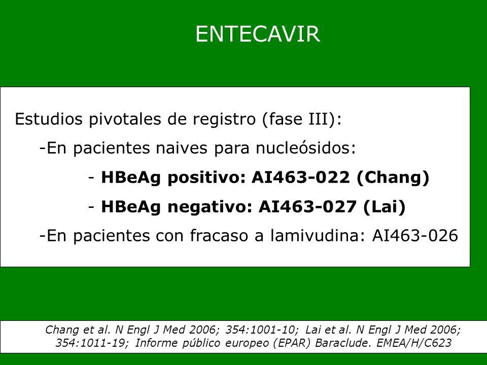 ENTECAVIR Estudios pivotales de registro (fase III):