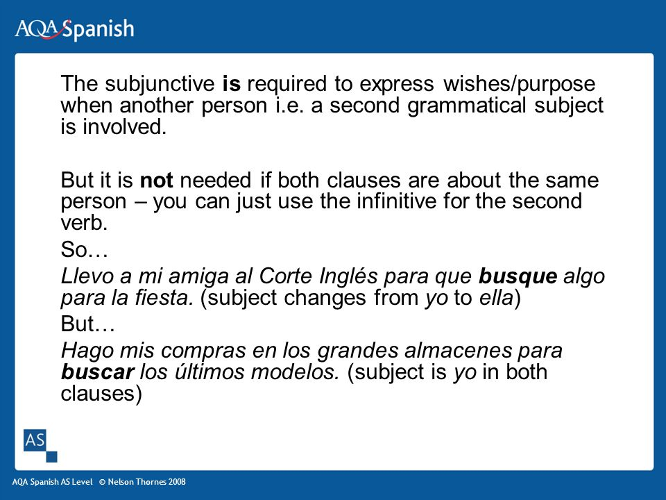 The subjunctive is required to express wishes/purpose when another person i.e. a second grammatical subject is involved.