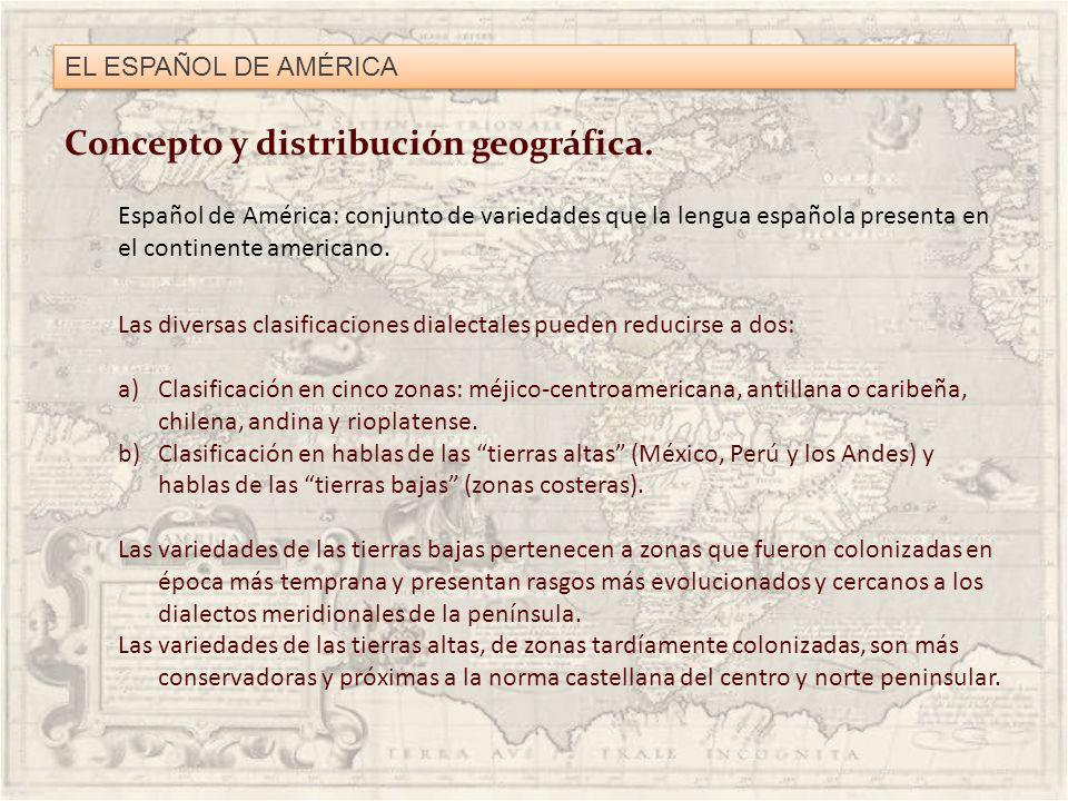 Concepto y distribución geográfica.