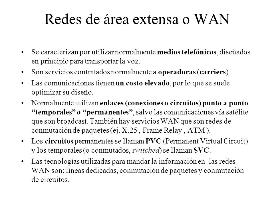 Redes de área extensa o WAN
