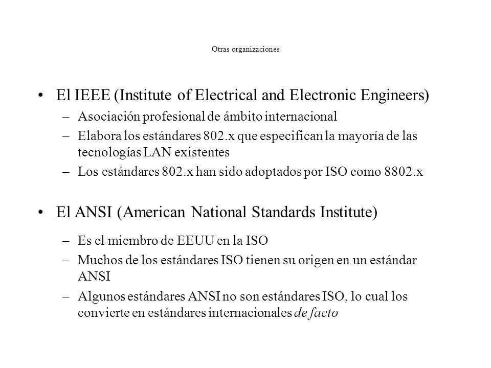 El IEEE (Institute of Electrical and Electronic Engineers)