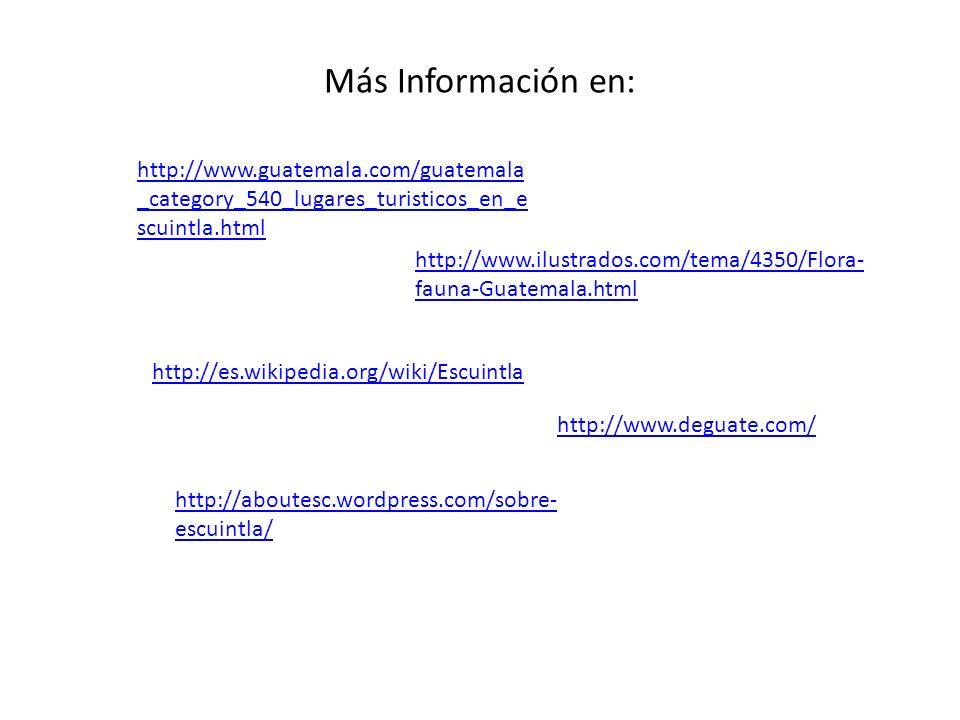 Más Información en: http://www.guatemala.com/guatemala_category_540_lugares_turisticos_en_escuintla.html.