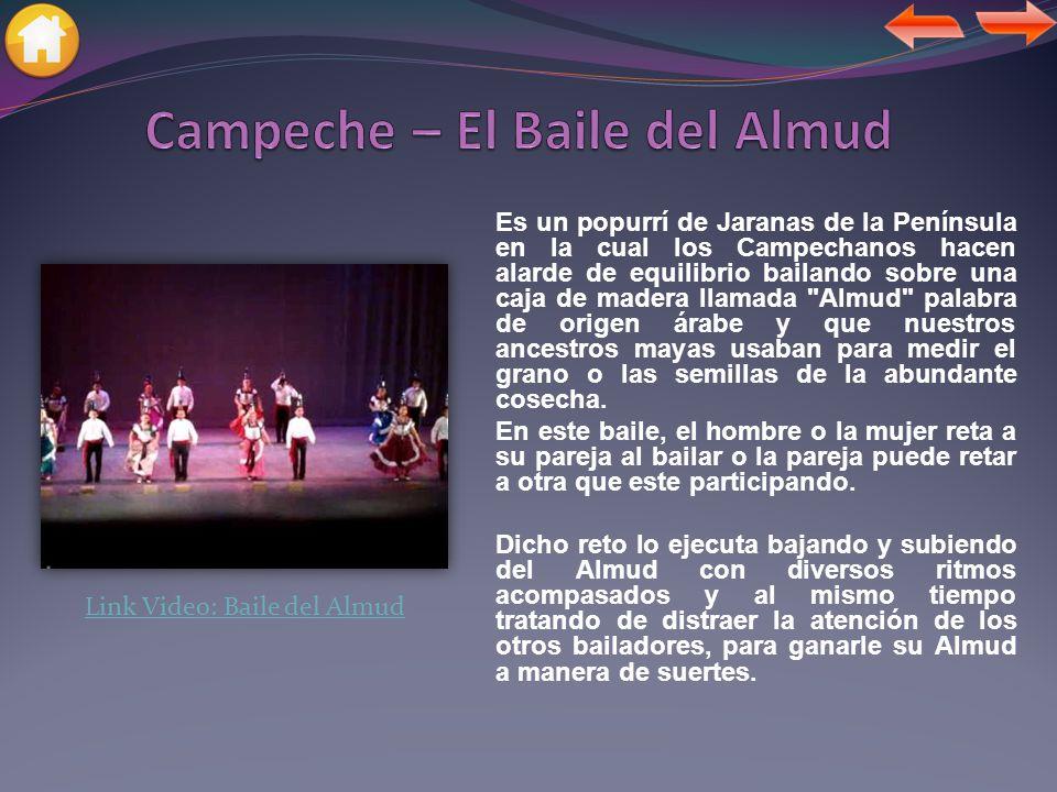 Campeche – El Baile del Almud