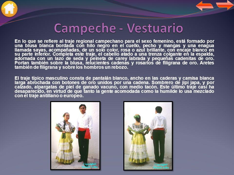 Campeche - Vestuario