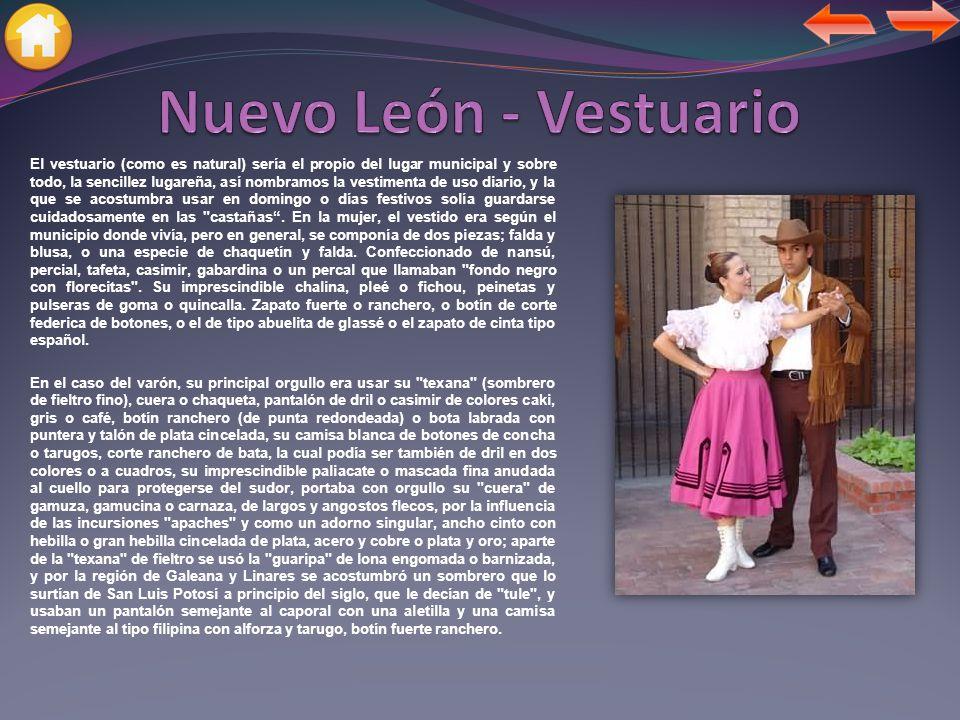 Nuevo León - Vestuario