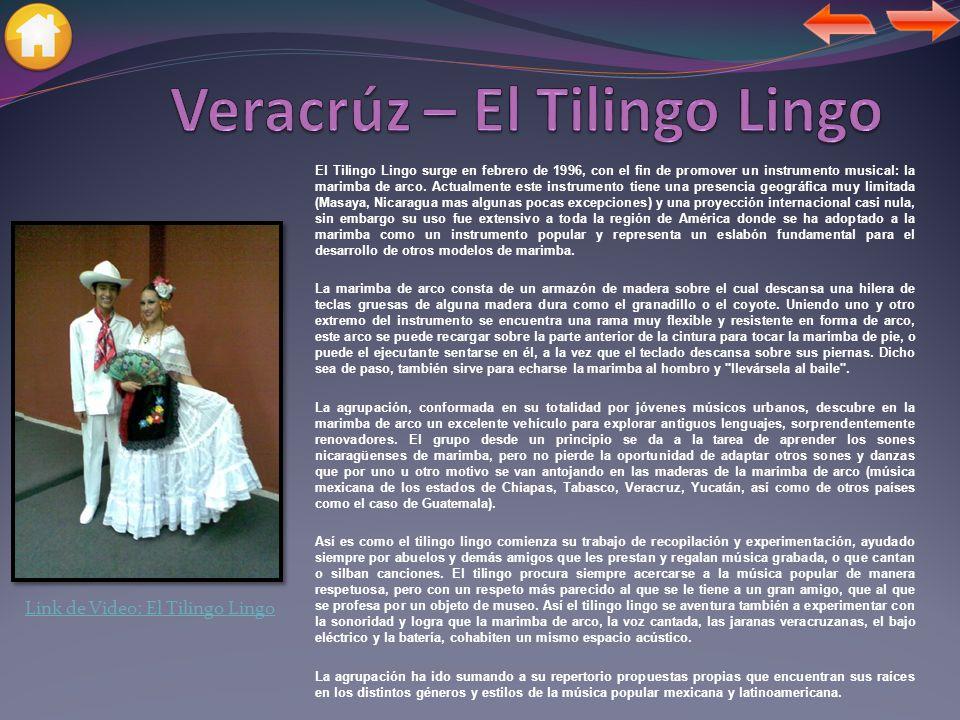 Veracrúz – El Tilingo Lingo