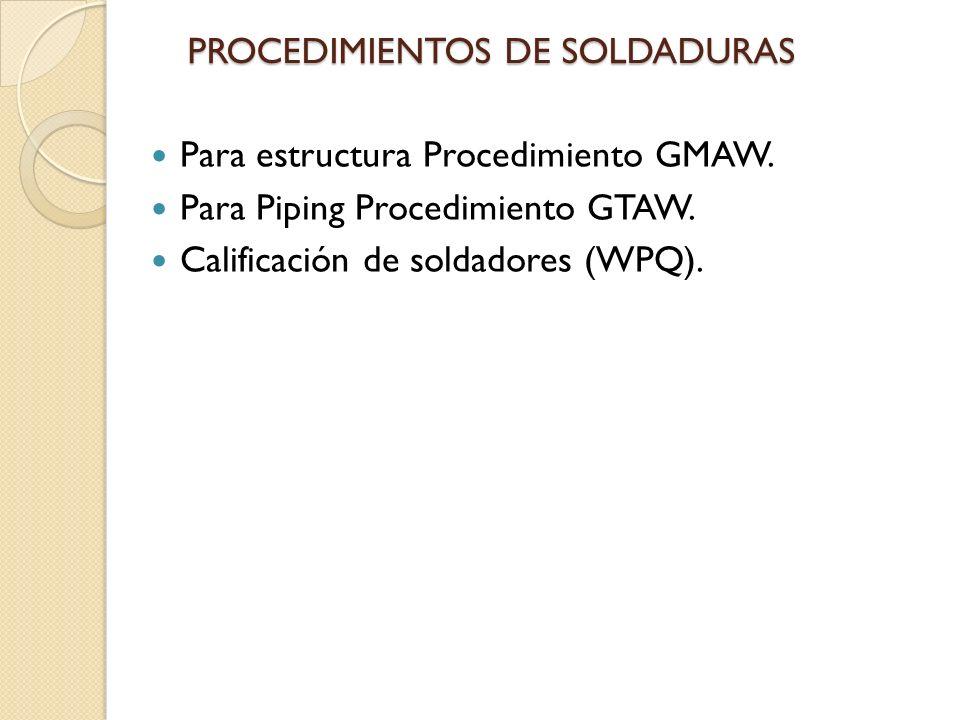 PROCEDIMIENTOS DE SOLDADURAS