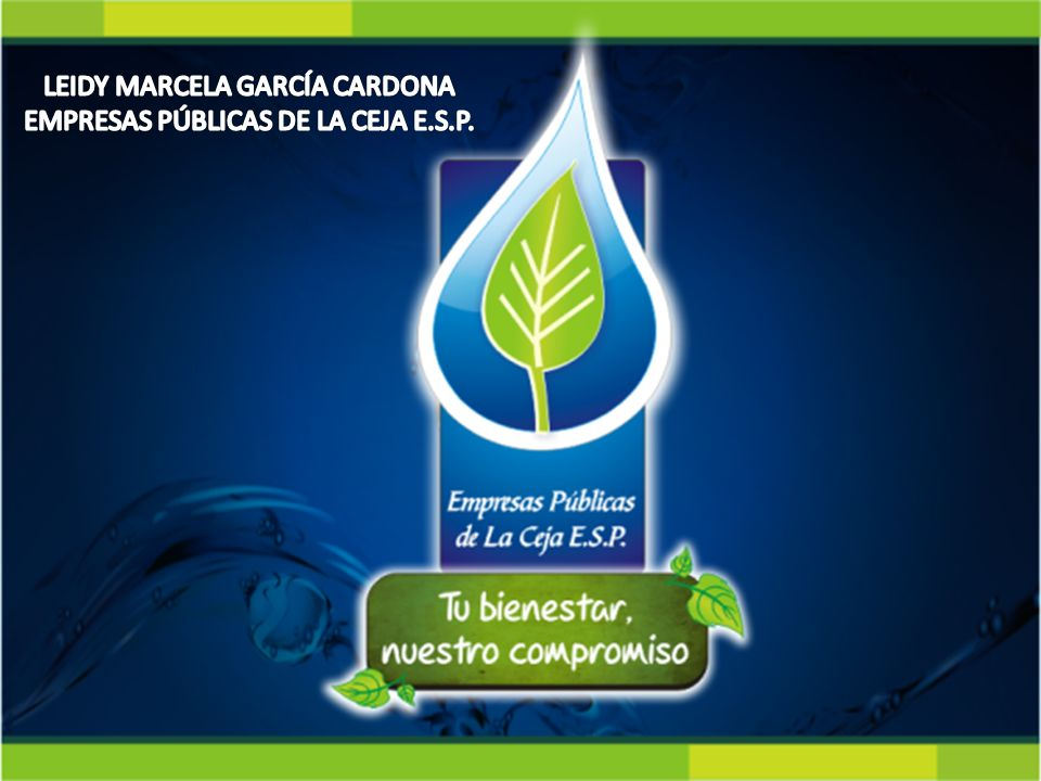 LEIDY MARCELA GARCÍA CARDONA EMPRESAS PÚBLICAS DE LA CEJA E.S.P.