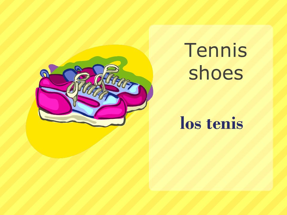 Tennis shoes los tenis