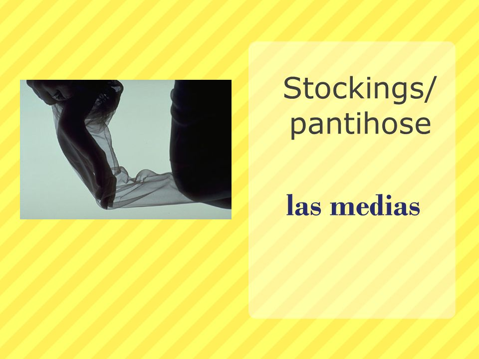 Stockings/pantihose las medias