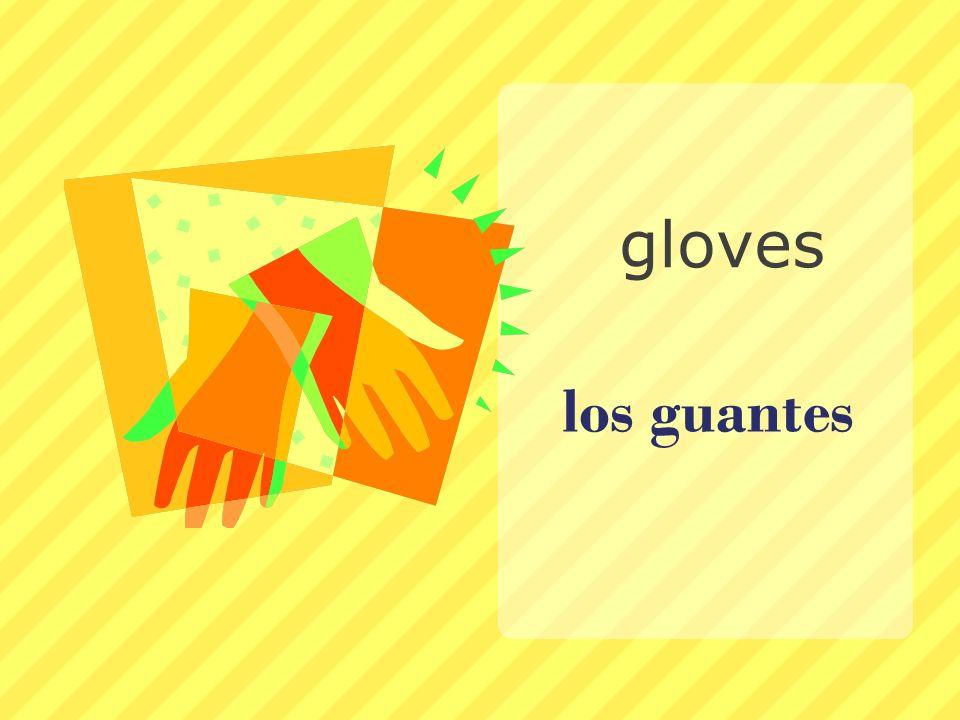 gloves los guantes