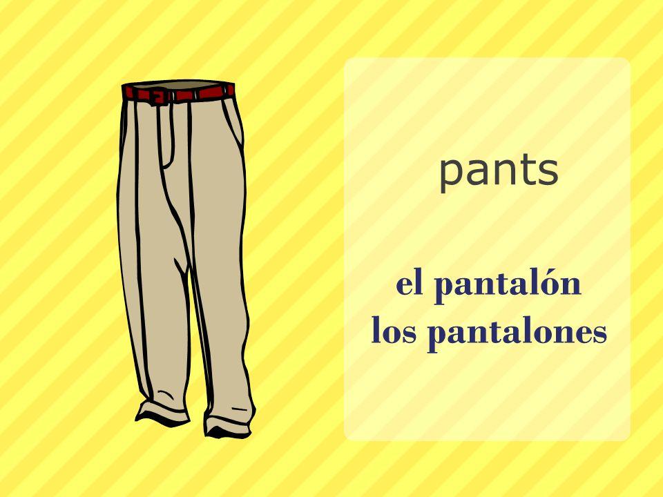 el pantalón los pantalones
