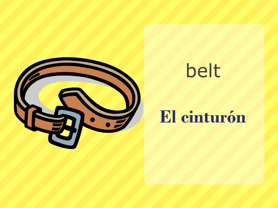 belt El cinturón