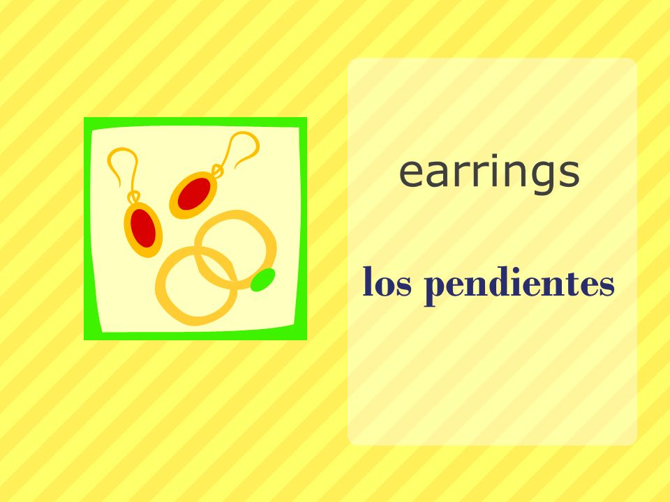 earrings los pendientes