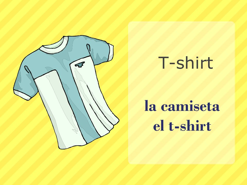 T-shirt la camiseta el t-shirt