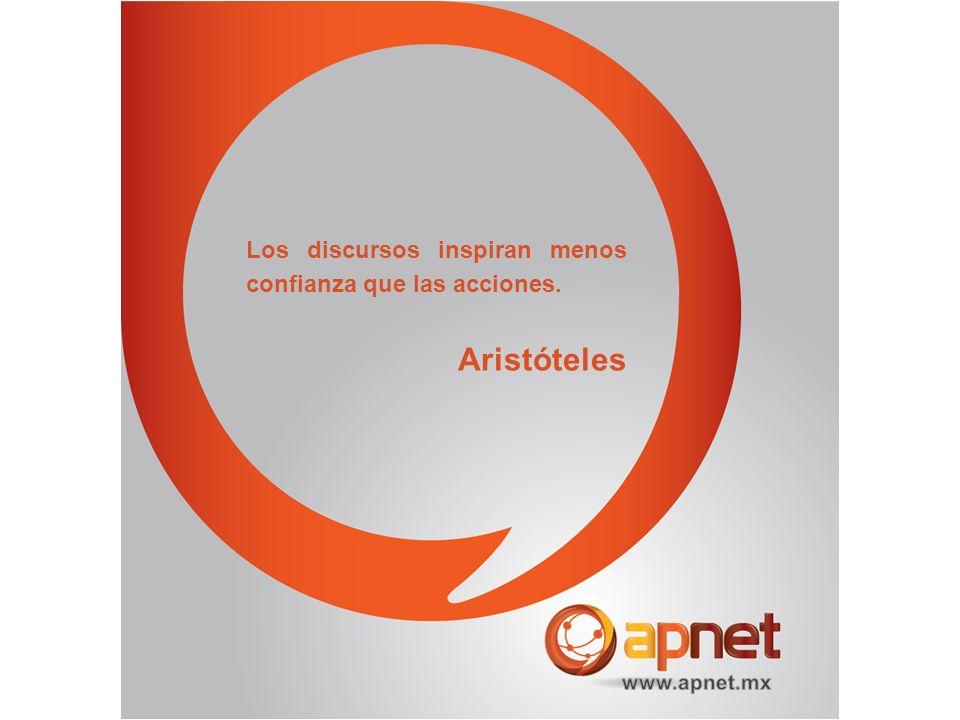 Aristóteles Los discursos inspiran menos confianza que las acciones.