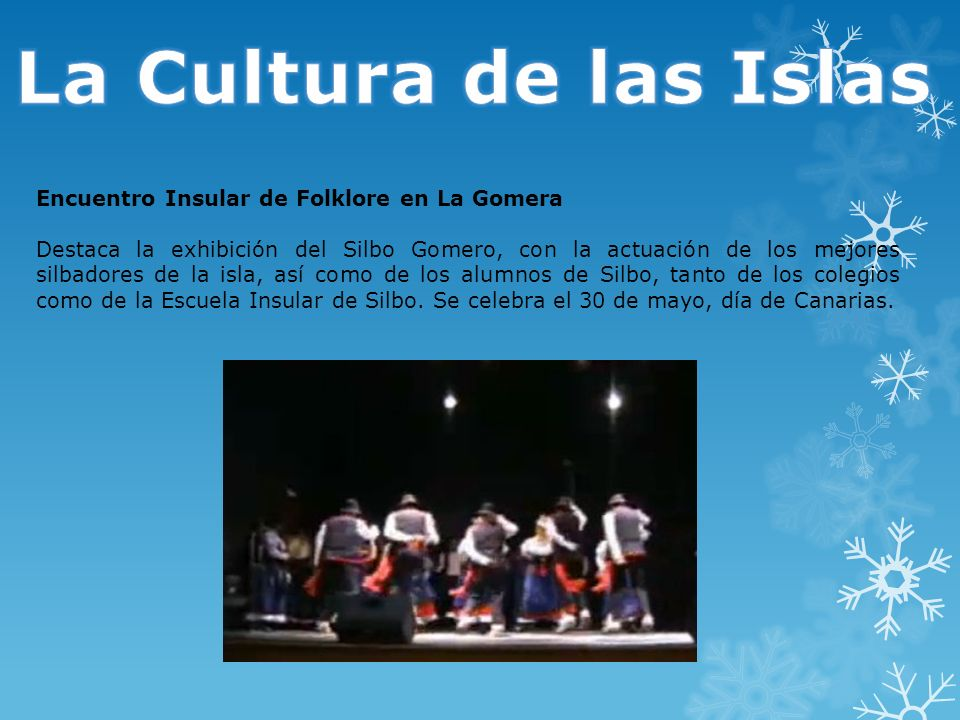 La Cultura de las Islas Encuentro Insular de Folklore en La Gomera