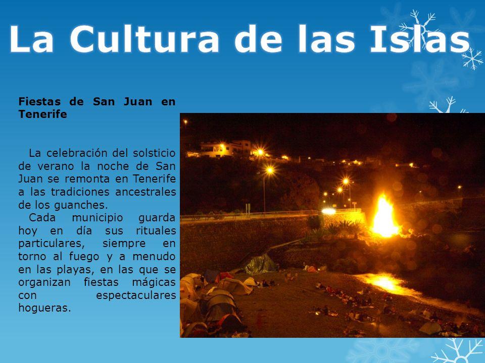 La Cultura de las Islas Fiestas de San Juan en Tenerife