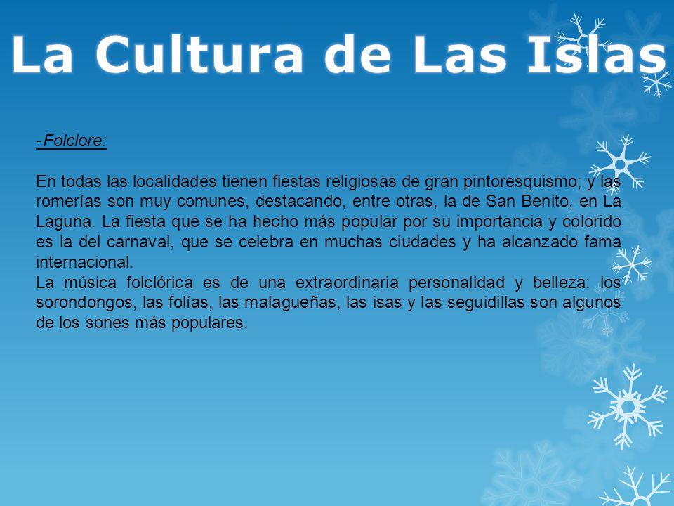 La Cultura de Las Islas -Folclore: